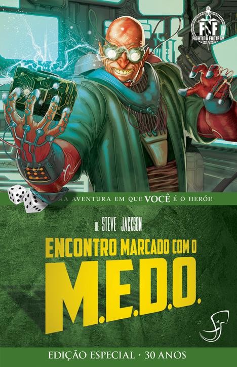 Encontro Marcado com o M.E.D.O.
